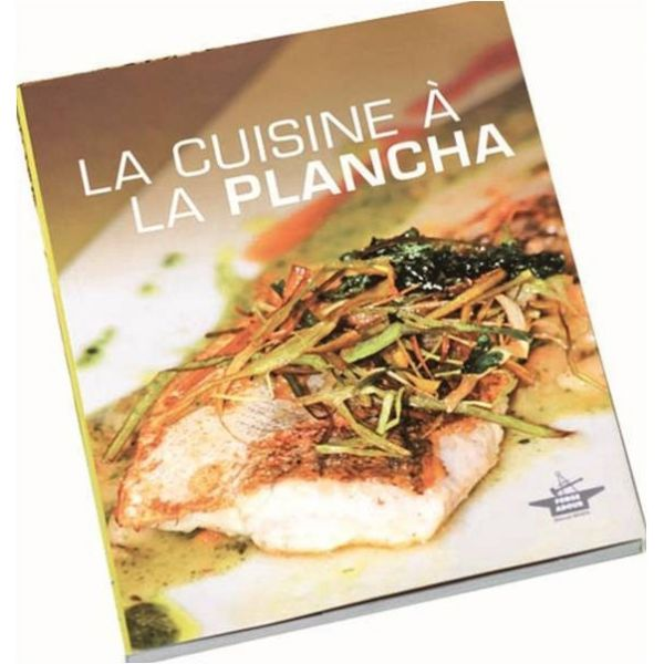 La cuisine a la plancha - Cuisine a la plancha ...