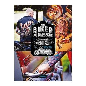 Livre Le Cuisinier Rebelle Un biker au barbecue