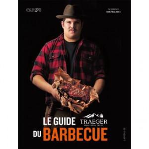 Livre Le Guide Traeger du barbecue